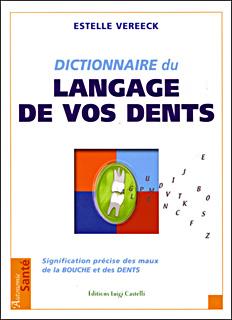 dictionnaire-du-langage-de-vos-dents-estelle-vereeck