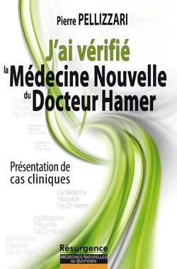 jai-verifie-la-medecine-nouvelle-du-dr-hamer-pierre-pellizzari