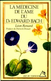 la-medecine-de-lame-du-dr-edward-bach-leon-renard