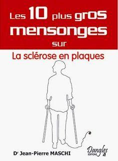 les-10-plus-gros-mensonges-sur-la-sclerose-en-plaque-dr-jean-pierre-maschi