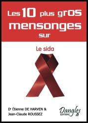 les-10-plus-gros-mesnonges-sur-le-sida-dr-etienne-de-harven-jean-claude-roussez