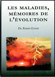 les-maladies-memoires-de-levolution-dr-robert-guinee