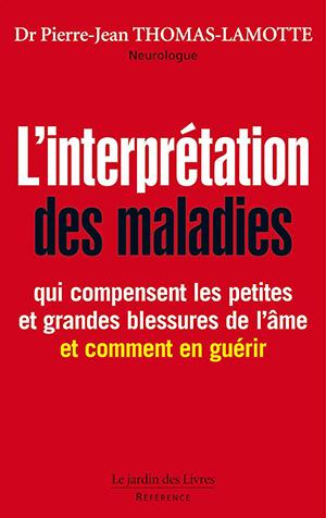 linterpretation-des-maladies-dr-pierre-jean-thomas-lamotte