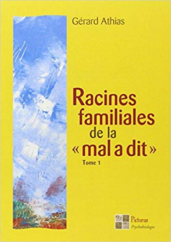 racines-familiales-de-la-mal-a-dit-tome1-gerard-athias