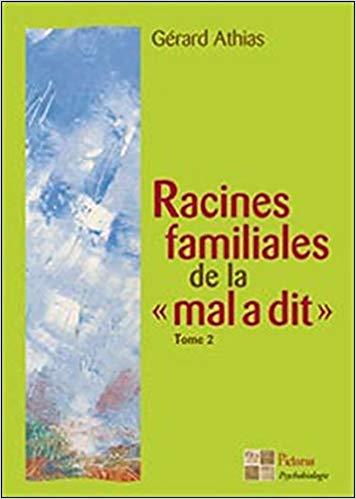 racines-familiales-de-la-mal-a-dit-tome2-gerard-athias